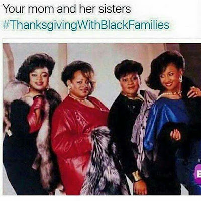 Thanksgiving with Black Families Memes