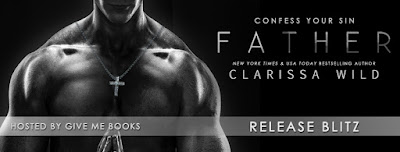 Father by Clarissa Wild Release Blitz + Giveaway
