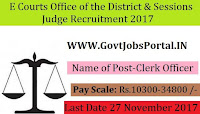 E Courts Office of the District & Sessions Judge Recruitment 2017– 10 Clerk