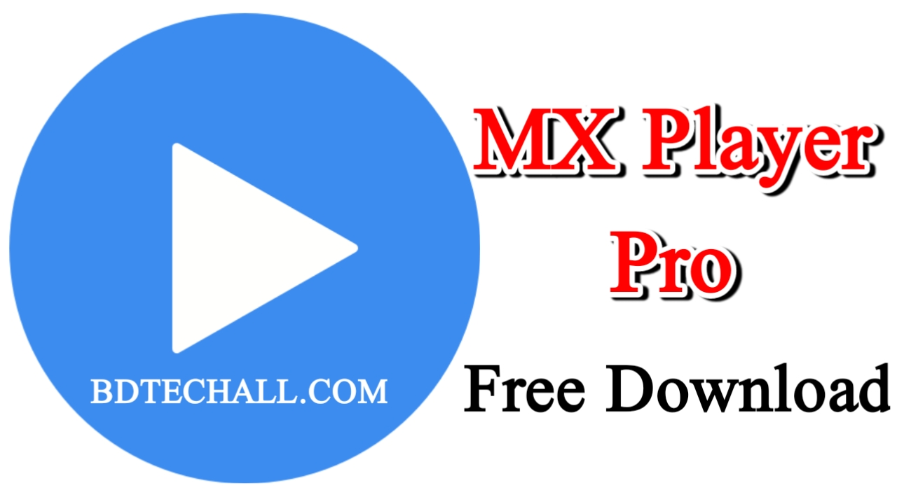 MX Player Pro 1.13.2 (FULL) Apk + Mod for Android