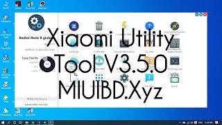 Xiaomi Utility Tool 3.5.0 download