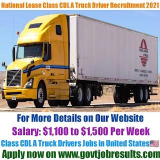 National Lease Class CDL A Truck Driver Recruitment 2021-22