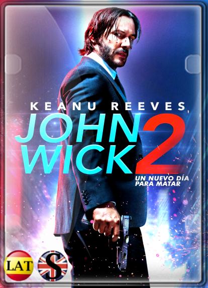 John Wick 2: Un Nuevo Día Para Matar (2017) FULL HD 1080P LATINO/INGLES
