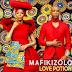 Mafikizolo - Love Portion (2017) [Download]