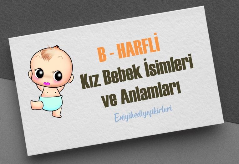 B Harfi Kız Bebek İsimleri