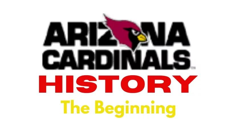 Arizona Cardinals History | The Beginning