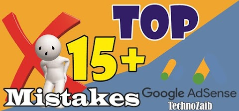 Top 15+ Mistakes in Google AdSense