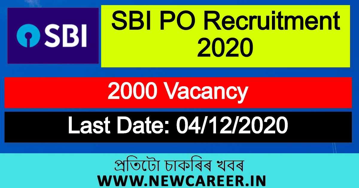 SBI PO Recruitment 2020 : Apply Online For 2000 Vacancy