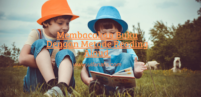 Mengenal Metode Reading Aloud