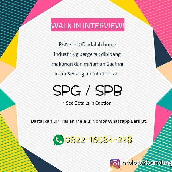 Walk In Interview Rans Food BandungJuli 2018