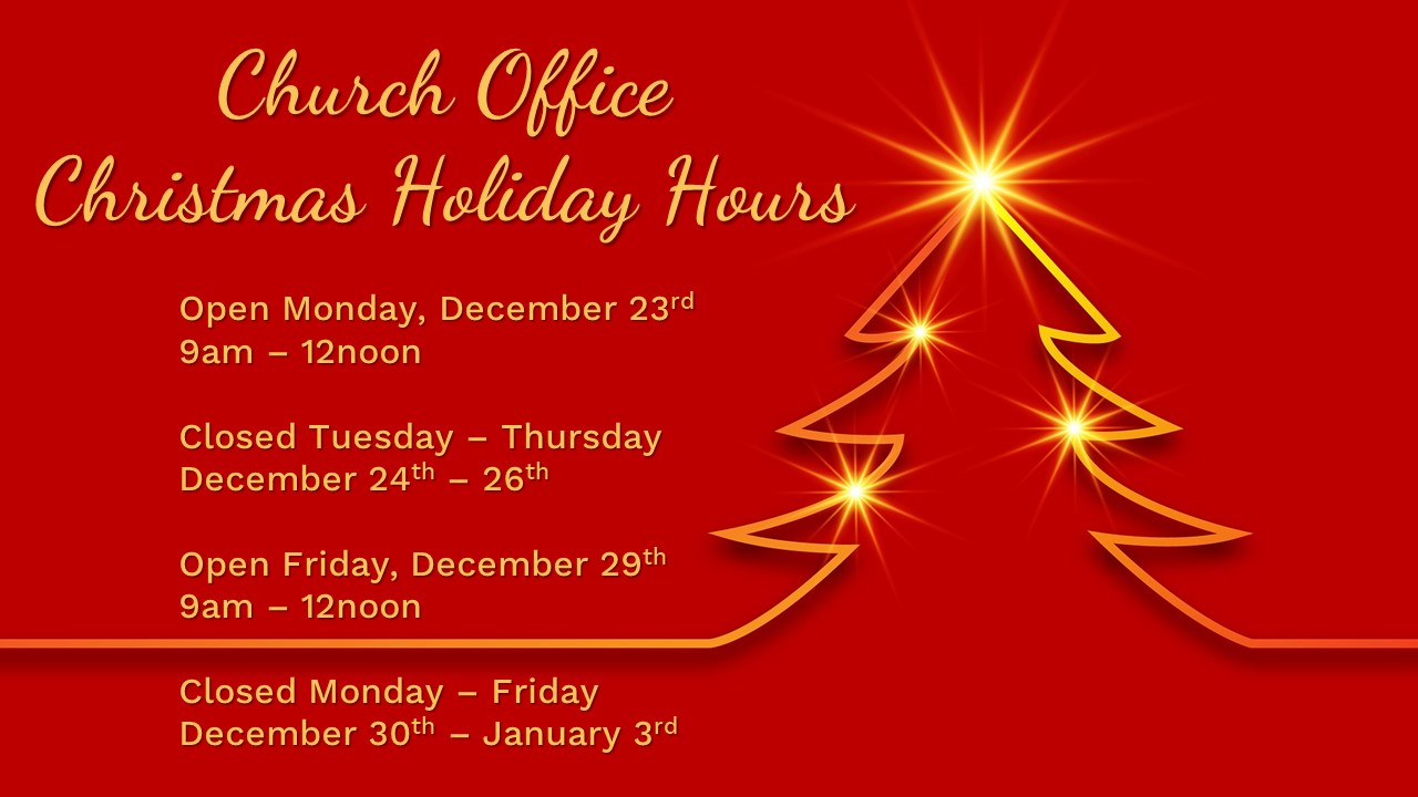 Church Office Closed For Christmas 2020 Christ Lutheran Vail Church: Church Office Holiday Hours