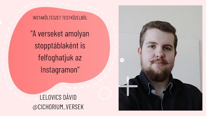 """""""A verseket amolyan stopptáblaként is felfoghatjuk az Instagramon"""" - interjú Lelovics Dáviddal I Instaköltészet testközelből"""