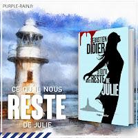 Livre Blog PurpleRain • Ce qu'il nous reste de Julie - Sébastien Didier
