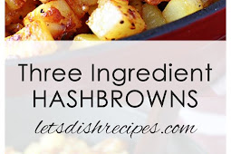 THE BEST 3 INGREDIENT HASHBROWNS