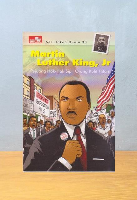 Seri Tokoh Dunia: Martin Luther King