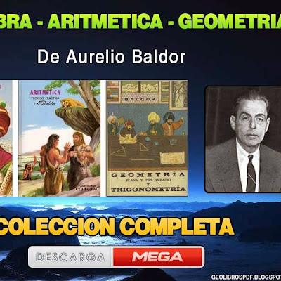 Descargar Algebra. Aritmetica, Geometria de Baldor - coleccion completa pdf