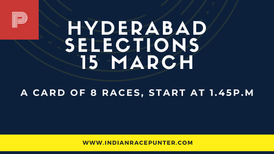 Hyderabad Race Selections 15 March