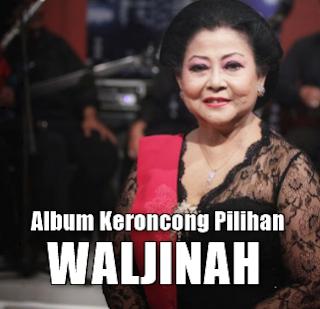 Koleksi Lagu Keroncong Waljinah Mp3 Album Pilihan Dan Terbaik Full Rar,Waljinah, Keroncong, Lagu Lawas,