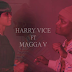 New Video|Harry Vice ft Magga V_Pamela|Watch/Download Now