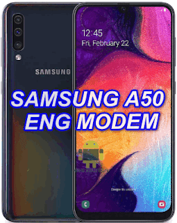 Samsung A50 SM-A505FN Eng Modem File-Firmware Download
