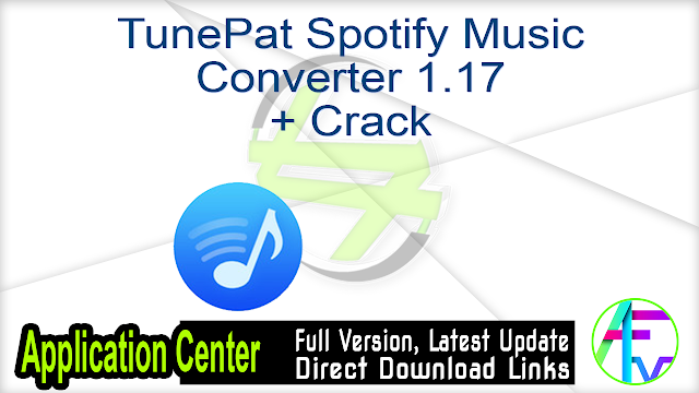 TunePat Spotify Music Converter 1.17 + Crack