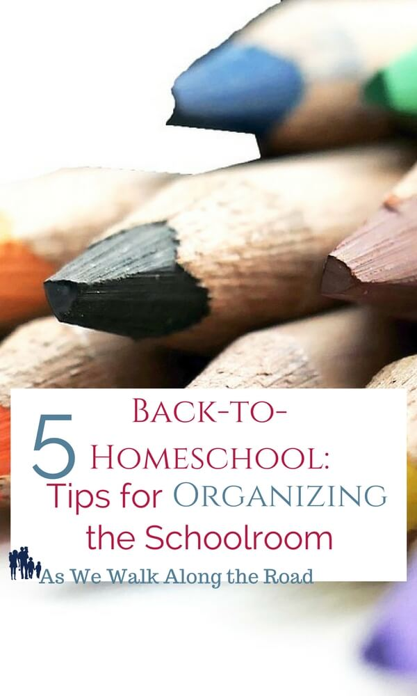 Tips for organizing your homeschool schoolroom