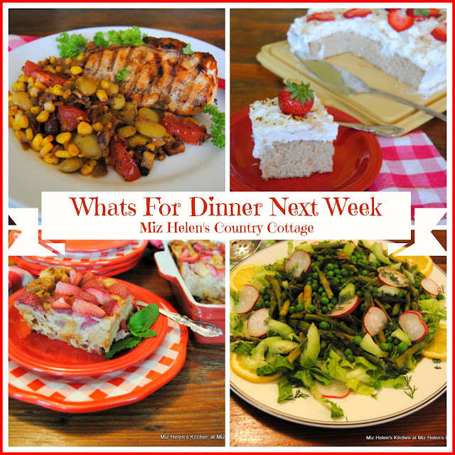 Whats For  Dinner Next Week,5-31-20 at Miz Helen's Country Cottage