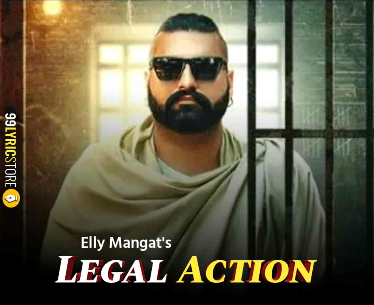Legal Action Lyrics Images Of Elly Song