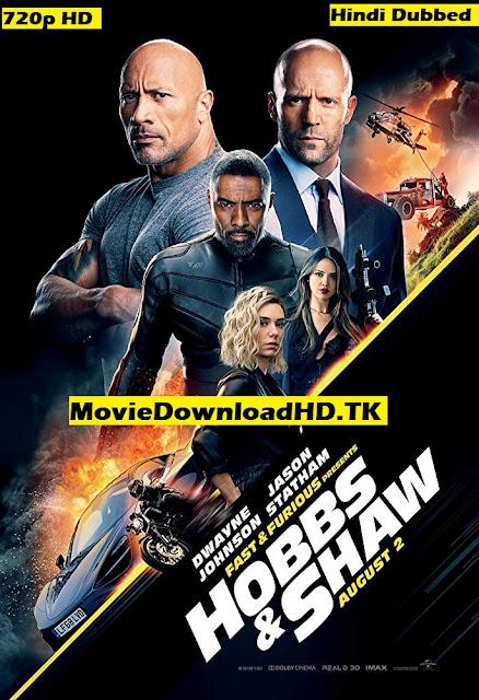 Hobbs & Shaw 2019 Hindi Dual Audio Full Movie Download 720p HDRip[www.moviedownloadhd.tk]