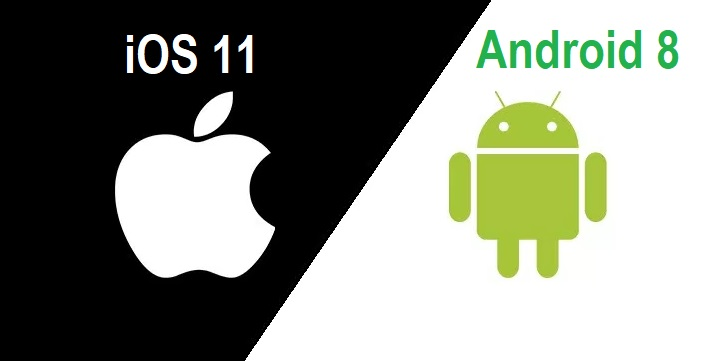 Apple iOS 11 vs. Google Android Oreo v8.0
