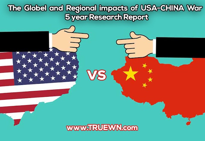 The Globel and Regional impacts of USA&CHINA war 5 year Research Report