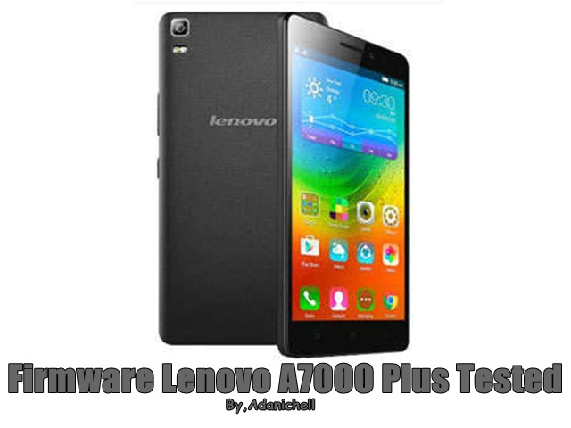 Firmware Lenovo A7000 Plus Tested