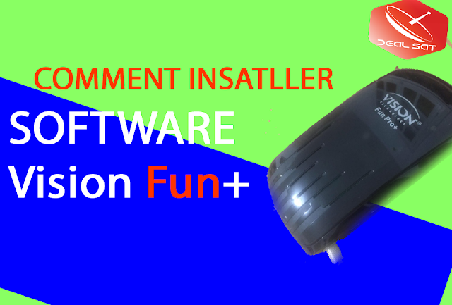Comment installer software mis jour -liste des chaines Vision Fun pro+