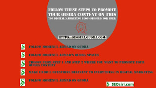 steps to promote your Quora Content on this top digital marketing blog (SEOSiri) for free