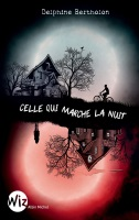 https://dreamingreadingliving.blogspot.com/2019/04/celle-qui-marche-la-nuit.html