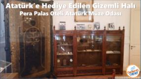 İSTANBUL - Pera Palas Oteli Atatürk Müze Odası