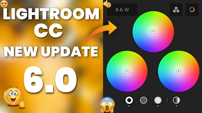 Lightroom cc new update 6.0 |vicky creation zone |2020