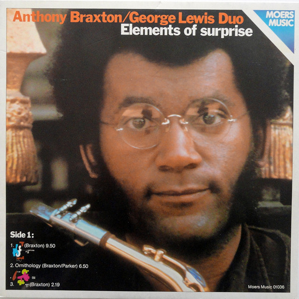 Anthony Braxton, George Lewis, Elements of Surprise