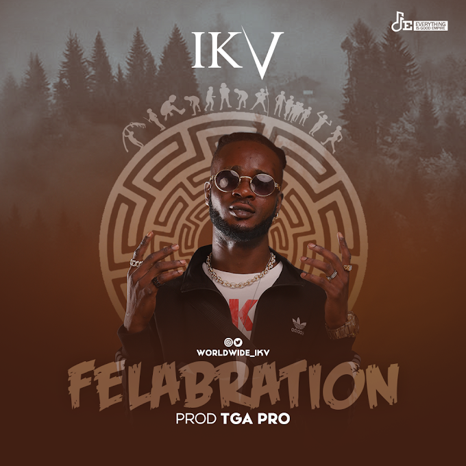 Music: IKV - Felabration    DOWNLOAD @worldwide_ikv