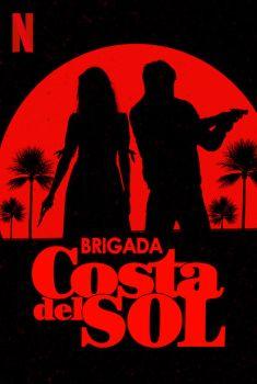 Brigada Costa del Sol 1ª Temporada