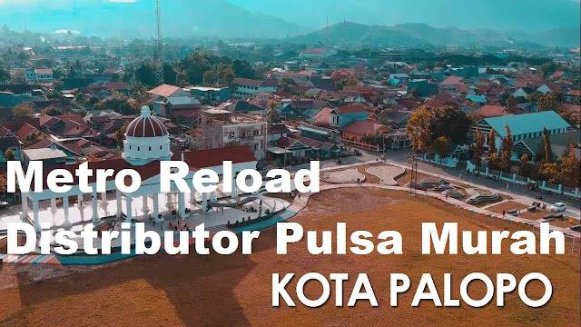 Metro Reload Distributor Pulsa Murah Kota Palopo