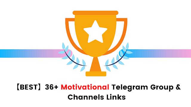 Motivational Telegram Channels & Groups