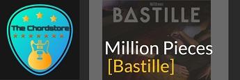 MILLION PIECESS Guitar Chords by | Bastille (Doom Days)