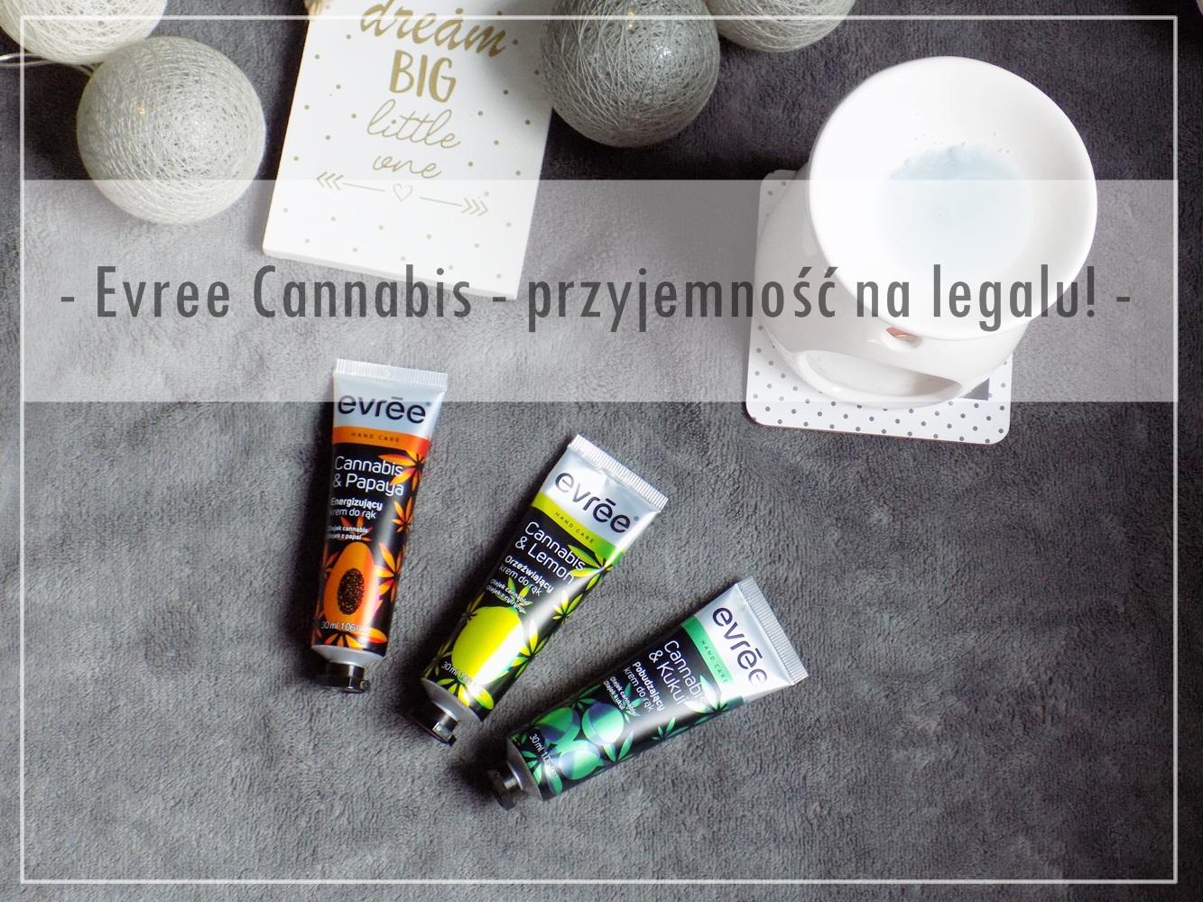 #39 Evree Cannabis - przyjemność na legalu.