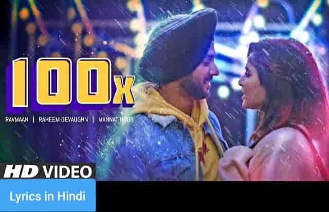 १०० x 100X Song Lyrics in Hindi | Ravmaan