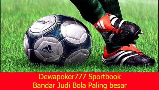 Dewapoker777 Sportbook Bandar Judi Bola Paling besar