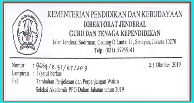 Penjelasan dan Perpanjangan Waktu Seleksi Kemampuan Akadenik PPG Dalam Jabatan Tahun 2019 (PPGDJ 2019-2020)