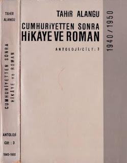 Tahir Alangu - Cumhuriyetten Sonra Hikaye ve Roman Cilt 3 - 1940 - 1950 yılları