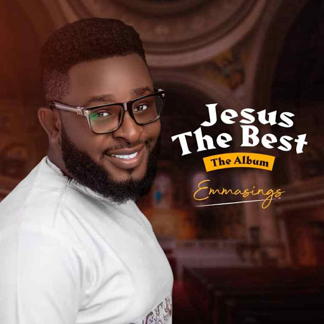 "Emmasings Declares ""Jesus The Best"" with New Album"