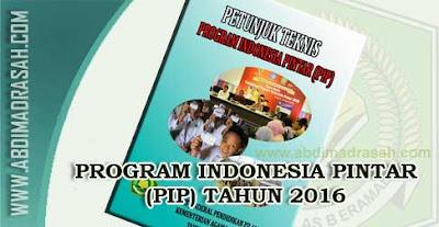 Juknis Program Indonesia Pintar (PIP) Tahun Anggaran 2016 Bagi Siswa Madrasah